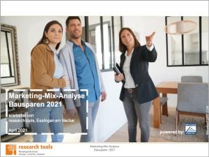 Marketing Mix Analyse Bausparen 2021 300
