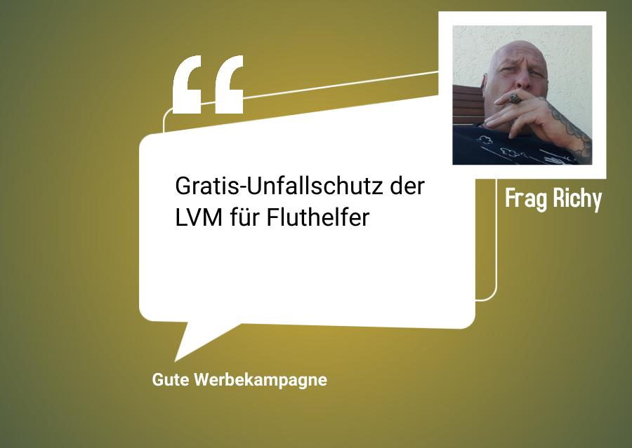 Gratis Unfallschutz der LVM fuer Fluthelfer