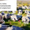 Hoch hoeher Immobilienkredite Jetzt vergleichen