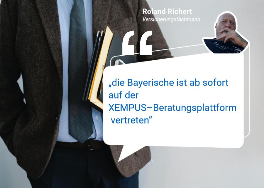 die Bayerische ist ab sofort auf der XEMPUS–Beratungsplattform vertreten